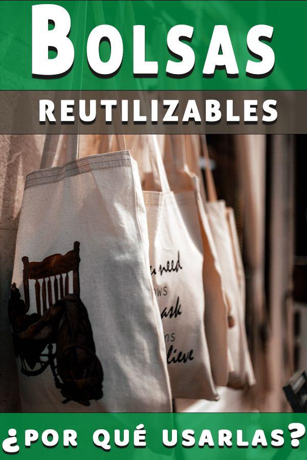 Bolsas reutilizables beneficios