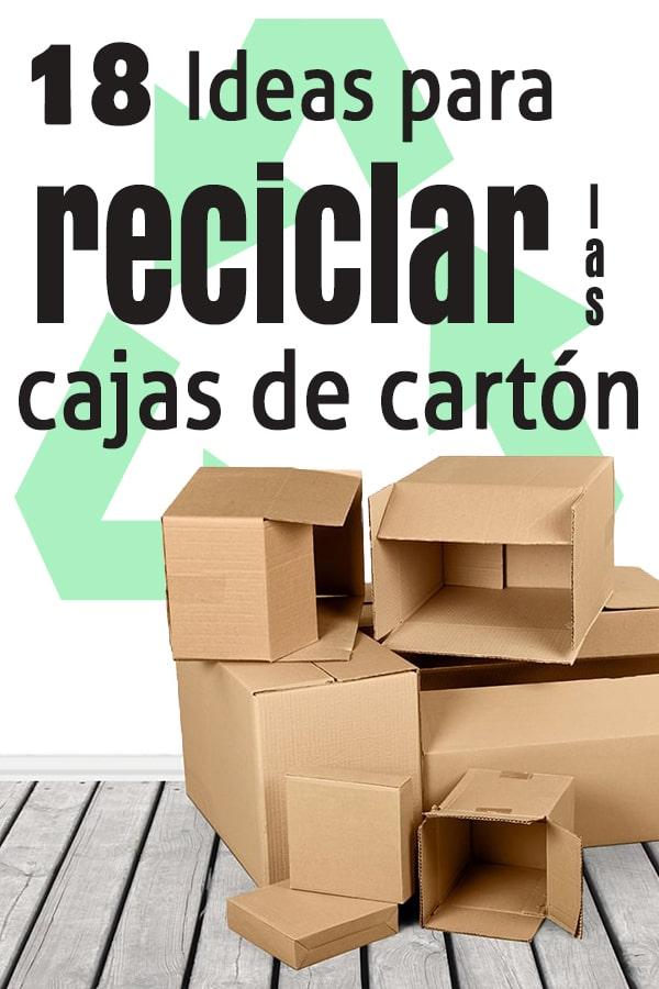 reciclar cajas de cartón