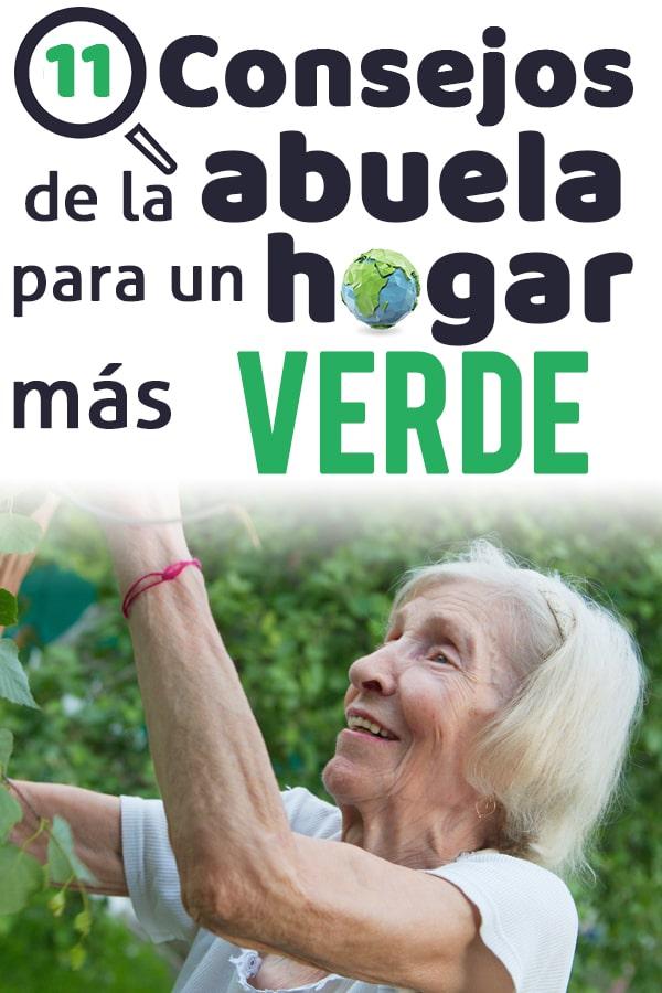 consejos de la abuela para un hogar mas verde